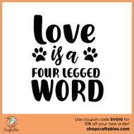 Free Love is a Four Legged Word SVG Cut File