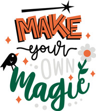 Free Make Your Own Magic SVG Design Cut File