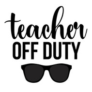 Free Teacher Off Duty SVG Cut File