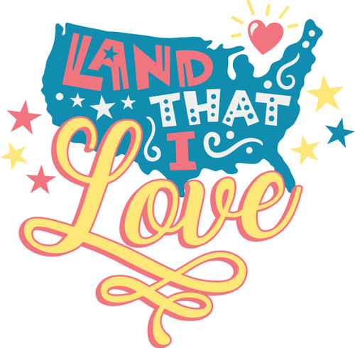Free Land That I Love SVG Cut File