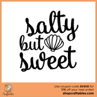Free Salty but Sweet SVG Cut File