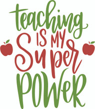 Free Teaching is My Superpower SVG Cut File