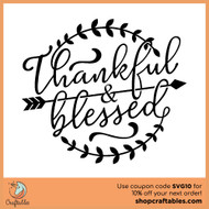Free Thankful and Blessed SVG Cut File