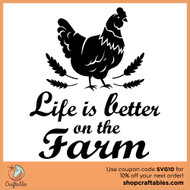 Free Life is Better on the Farm SVG Cut File