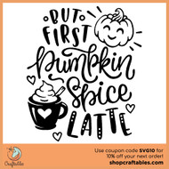 Free But First Pumpkin Spice Latte SVG Cut File