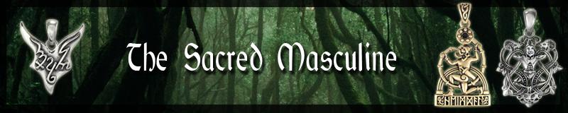 The Sacred Masculine