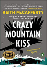 Crazy Mountain Kiss (A Sean Stranahan Mystery - HARDCOVER) by Keith McCafferty