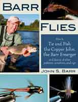 [Book] Barr Flies: How to Tie and Fish the Copper John, the Barr Emerger, and Dozens of Other Patterns, Variations & Rigs