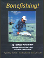 [Book] Bonefishing: Flyfishing the Flats - Bonefish, Permit, Tarpon & Travelly