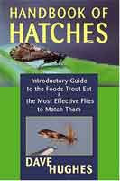 [Book] Handbook of Hatches: Introductory Guide to the Foods Trout Eat & The Most Effective Flies to Match Them, 2nd Ed.