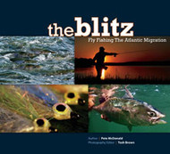 [Book] The Blitz: Fly Fishing the Atlantic Migration