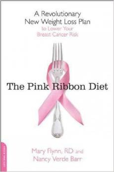 The Pink Ribbon Diet by Mary Flynn, RD