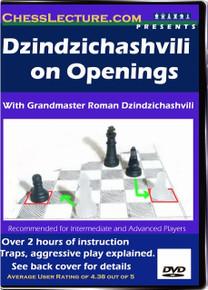 Dzindzichashvili on Openings