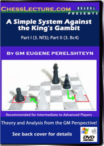 A Simple System Against the King's Gambit; Part I & II