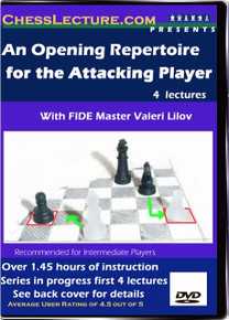 An Opening Repertoire for the Attacking Player 1 - 4