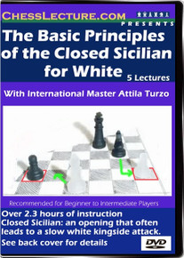 Basic Principles of the Closed Sicilian for White