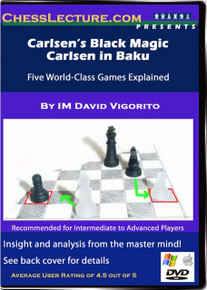 Carlsen's Black Magic & Carlsen in Baku