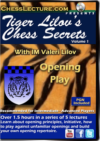 Tiger Lilov's Chess Secrets Volume 1: Opening Play