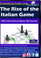 The Rise of the Italian Game Front