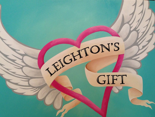 """""""Leighton's Gift"""" - One Family's Mission To Turn A Tragedy Into Something Positive."""