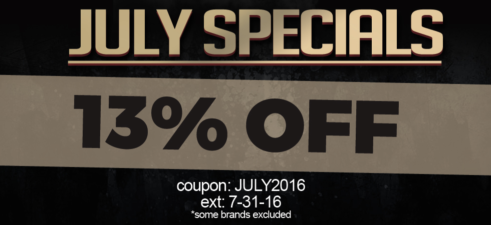 July Specials All Month Long - 13% Off Most Items!