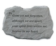 Gone Yet Not Forgotten Memorial Stone