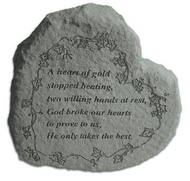 A Heart of Gold Stopped Beating...Memorial Stone