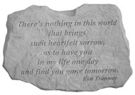 There's Nothing In This World...Memorial Stone