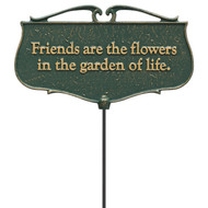"""Friends Are The Flowers In The Garden Of Life"" Garden Poem Sign"