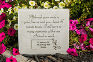 """Although your smile is gone..."" 11.5"" Square Personalized Memorial Stone"