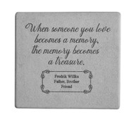 """When Someone You Love..."" 11.5"" Square Personalized Memorial Stone"