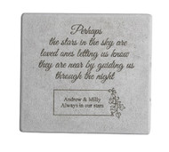 """Perhaps the Stars..."" 11.5"" Square Personalized Memorial Stone"