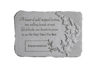 """A heart of gold stopped..."" 15"" x 10"" Rectangle Personalized Memorial Stone"