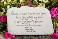 """Those we have held..."" Personalized Memorial Stone 11"" x 7"""