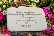 """Goodbyes are not forever..."" Personalized Memorial Stones 11"" x 7"""