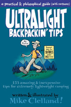 Ultralight Backpackin' Tips - 153 Amazing and Inexpensive Tips for Extremely Lightweight Camping