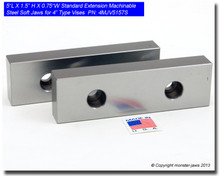 "5 x 1.5 x 0.75"" Oversized (Extension) Steel Machinable Jaws for 4"" Vises"
