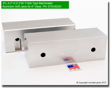 "6 x 2 x 2"" Aluminum T-Slot Quick Change Type Jaws for 6"" Vises"