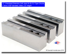 """12"""" Oversized (Extension) Steel Jaws 1.5mm x 60° Serrated for B-212 Chucks (2.5"""" HT)"""