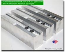 "12"" Oversized (Extension) Aluminum Jaws 1.5mm x 60° Serrated for B-212 Chucks (2.5"" HT)"
