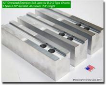 "12"" Oversized (Extension) Aluminum Jaws 1.5mm x 60° Serrated for B-212 Chucks (2.5"" HT)"