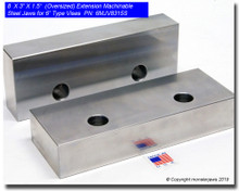 "8 x 3 x 1.5"" Oversized (Extension) Steel Machinable Jaws for 6"" Vises"