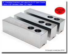 """15"""" Oversized (Extension) Steel Jaws 1.5mm x 60° Serrated for B-215 Chucks (2.8"""" HT)"""