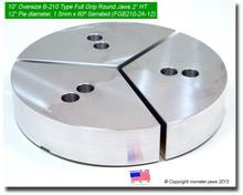"""10"""" Oversized Aluminum Full Grip Jaws for B-210 Chucks (12"""" Pie diameter, 2"""" HT)"""