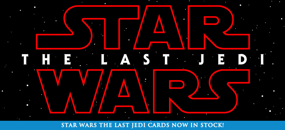 Star Wars The Last Jedi Cards now in Stock
