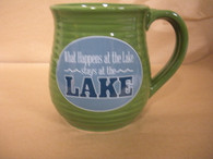 Lake Mug ~ What Happens at the Lake Stays at the Lake.