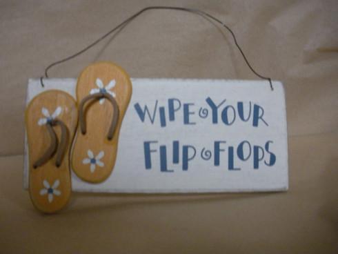 Wipe Your Flip Flops ~ Wood Sign with hanger.