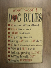 Dogs Rule Metal Sign