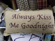 Pillow ~ Always Kiss Me Goodnight
