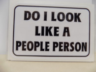 Sticker - Do I Look Like A People Person